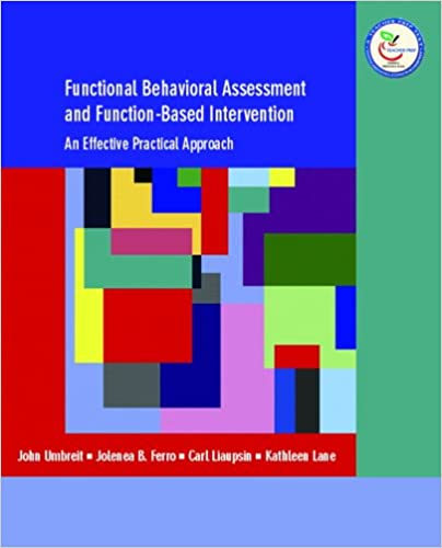 Functional Behavioral Assessment and FunctionBased Intervention – Functional Behavior Assessment