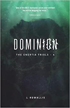 Dominion: Volume 4 (The Enertia Trials)