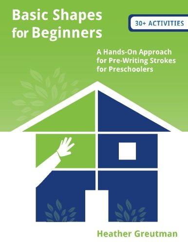 Basic Shapes for Beginners (B/W): A Hands-On Approach for Pre-Writing Strokes for Preschoolers