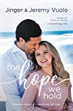 The Hope We Hold: Finding Peace in the Promises of