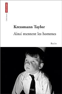 Ainsi mentent les hommes, Taylor, Kathrine Kressmann