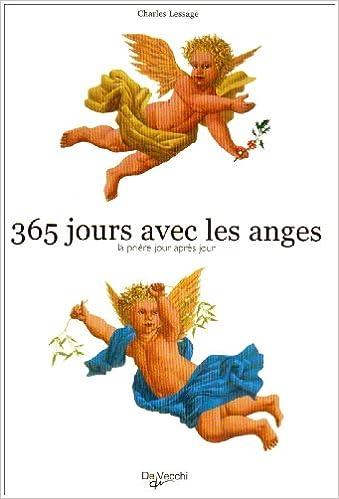 Il livre gratuitement téléchargement pdf 365 Jours avec les Anges PDF RTF DJVU by Charles Lessage