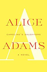 Caroline's Daughters: A Novel (Vintage Contemporaries)