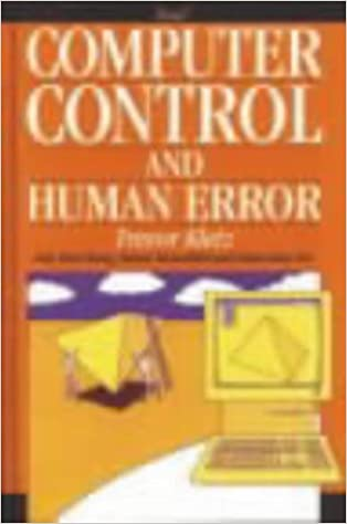 Computer Control and Human Error in the Process Industries