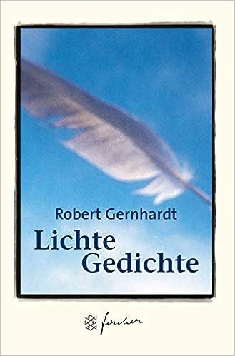 Lichte Gedichte Jubiläums Edition Amazonde Robert