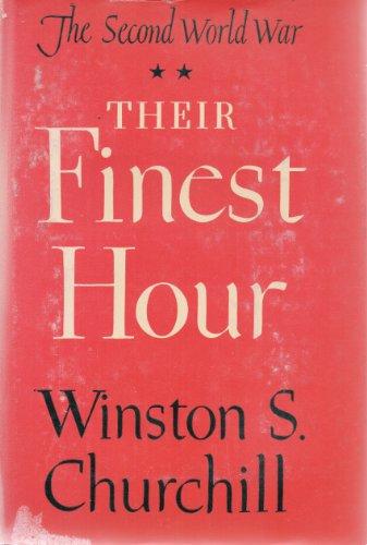 Their Finest Hour (The Riverside Press Cambridge) (The Second World War)