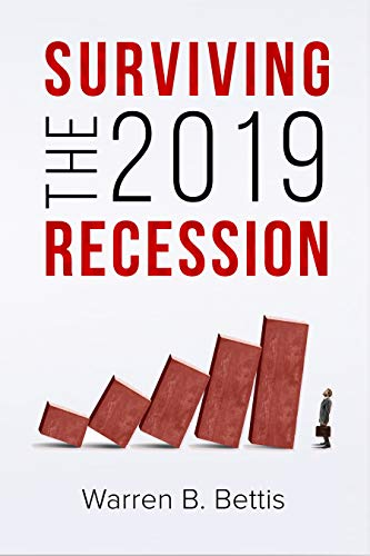 Book: Surviving the 2019 Recession by Warren B. Bettis