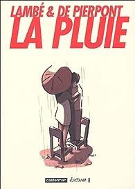 La pluie par Philippe de Pierpont