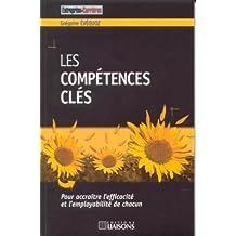 les competences cles: pour accroitre efficacite
