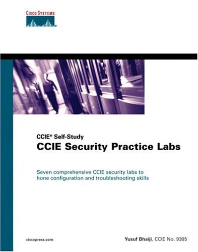 CCIE Security Practice Labs (CCIE Self-Study) (Practical Studies)