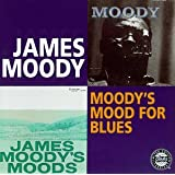 Moody's Mood for Blues / James Moody's Moods