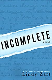 Incomplete by Lindy Zart ebook deal