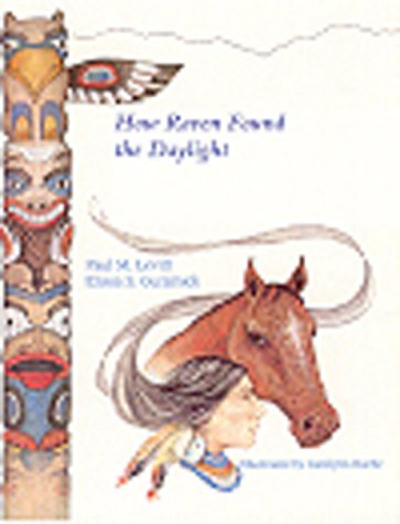 How Raven Found the Daylight and Other American Indian Stories