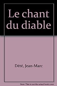 """Afficher """"Le chant du diable"""""""