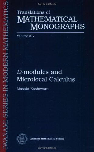 D-Modules and Microlocal Calculus (Translations of Mathematical Monographs, Vol. 217)