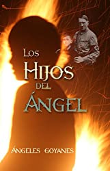 Los Hijos del Ángel (Spanish Edition)