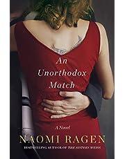 An Unorthodox Match: A Novel