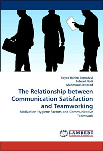 The Relationship between Communication Satisfaction and Teamworking: Motivation-Hygiene Factors and Communicative Teamwork