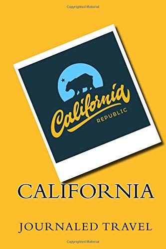 California (Travel Journasl & Diaries 6 x 9) (Volume 1) pdf