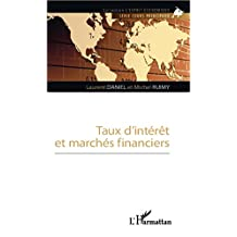 Taux d'interet et marchés financiers (French Edition)