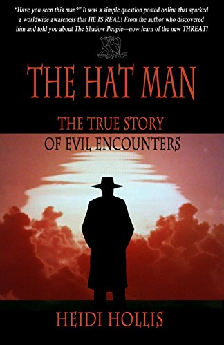 The Hat Man: The True Story Of Evil Encounters ()