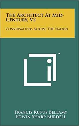 Book The Architect at Mid-Century, V2: Conversations Across the Nation