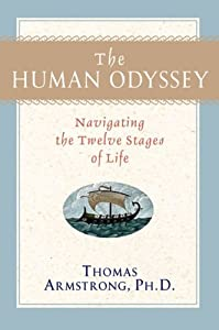 The Human Odyssey: Navigating the Twelve Stages of Life