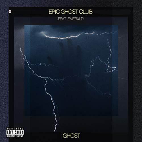 Ghost [Explicit] (Club Epic)