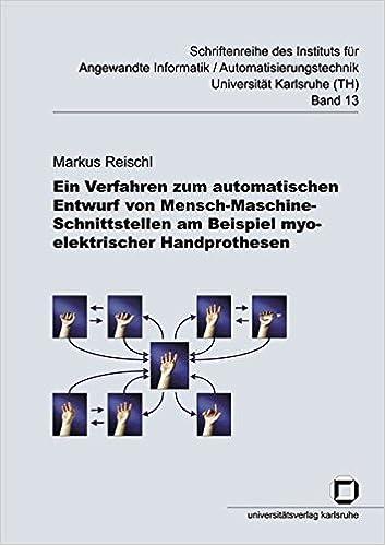 Ein Verfahren zum automatischen Entwurf von Mensch-Maschine-Schnittstellen am Beispiel myoelektrischer Handprothesen
