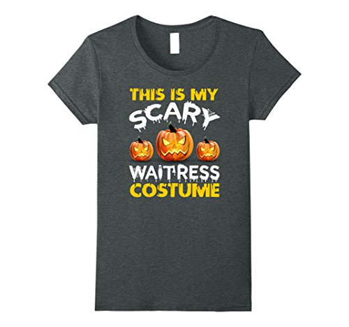 Womens This is My Scary Waitress Costume Halloween shirt XL Dark (Scary Waitress Halloween Costume)