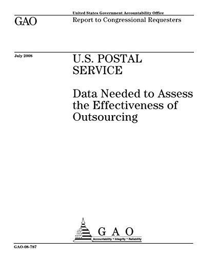 U S  Postal Service  Data Needed To Assess The Effectiveness Of Outsourcing