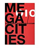 img - for Megacities: Exploring a Sustainable Future book / textbook / text book