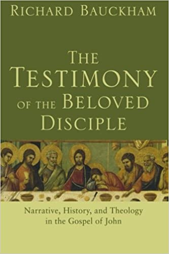 Book Testimony of the Beloved Disciple, The: Narrative, History, and Theology in the Gospel of John