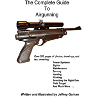 The Complete Guide To Airgunning