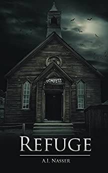 Refuge (The Sin Series Book 2) by [Nasser, A.I.]