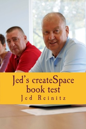 Jed's createSpace book test: The Journey Begins
