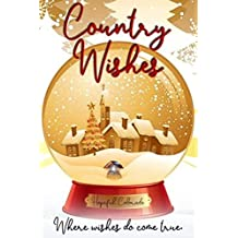 Country Wishes: Where wishes do come true