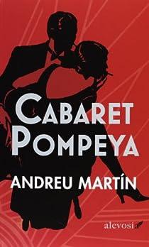 Cabaret Pompeya par Martín