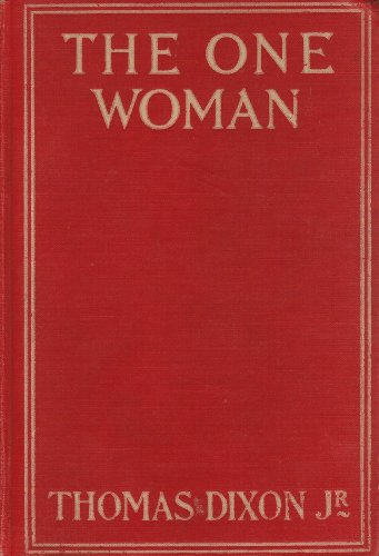 The One Woman: A Story Of Modern Utopa