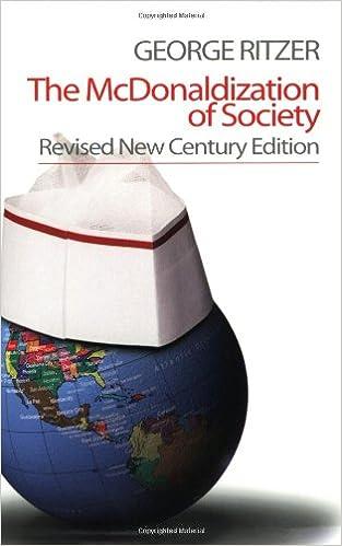 The Mcdonaldization Of Society Revised New Century Edition George