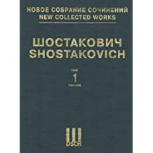 Symphony No. 1, Op. 10: New Collected Works of Dmitri Shostakovich - Volume 1