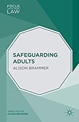 Safeguarding Adults (Focus on Social Work Law)