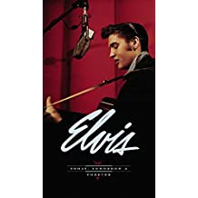 Elvis: Today, Tomorrow & Forever