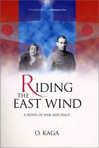 Riding the East Wind: A Novel of War and Peace pdf