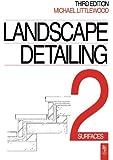 Landscape Detailing, Volume 2 : Surfaces