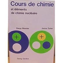 Cours de chimie et éléments de chimie nucléaire