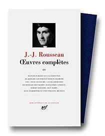 Rousseau : Oeuvres complètes, tome 3 par Rousseau