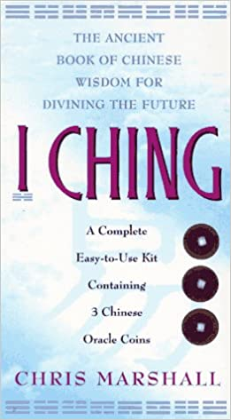 Amazon com: I CHING: The Ancient Book of Chinese Wisdom For
