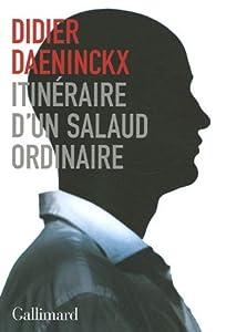 vignette de 'Itinéraire d'un salaud ordinaire (Didier Daeninckx)'
