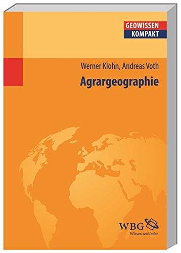 Agrargeographie (Geowissenschaften kompakt)